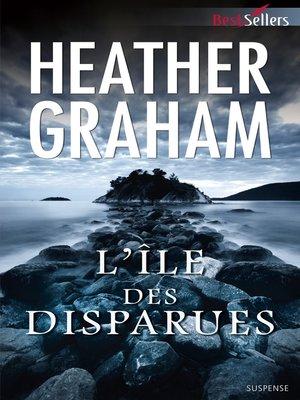 cover image of L'île des disparues