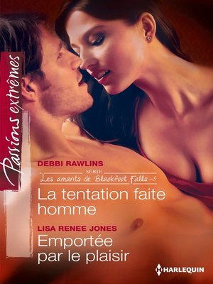 cover image of La tentation faite homme--Emportée par le plaisir