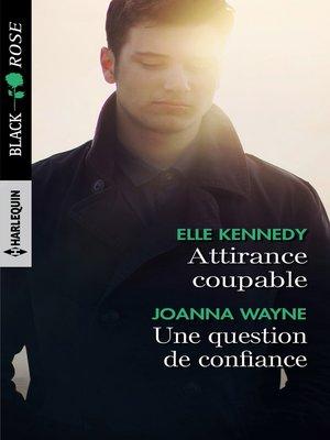 cover image of Attirance coupable--Une question de confiance