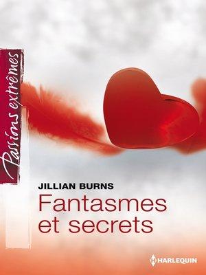 cover image of Fantasmes et secrets