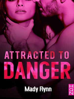 cover image of Attracted to Danger