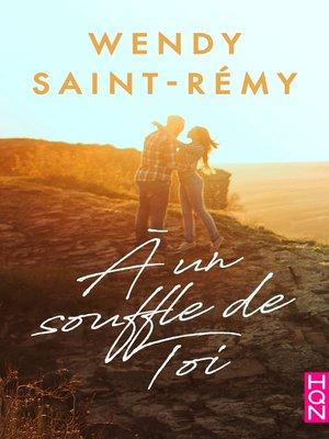 cover image of A un souffle de toi