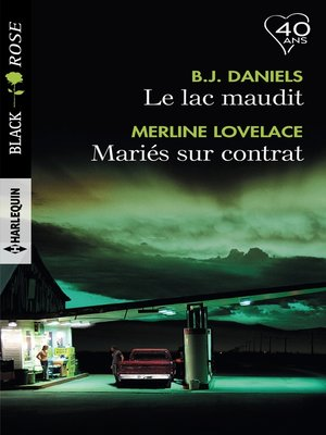 cover image of Le lac maudit--Mariés sur contrat