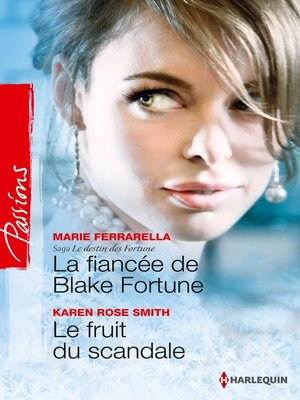 cover image of La fiancée de Blake Fortune--Le fruit du scandale