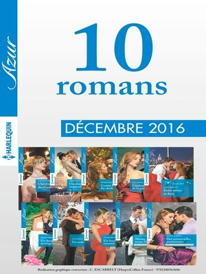 cover image of 10 romans Azur (nº3775 à 3784--Décembre 2016)