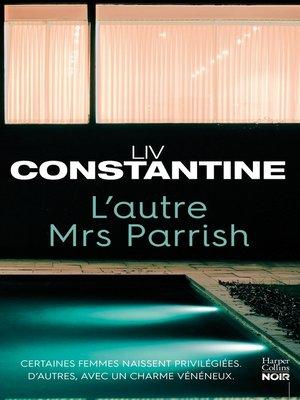 cover image of L'autre Mrs Parrish
