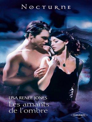cover image of Les amants de l'ombre