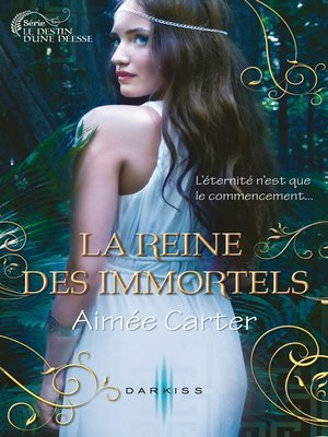 cover image of La reine des Immortels