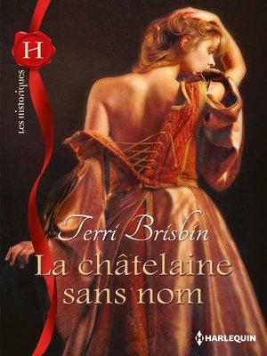 cover image of La châtelaine sans nom