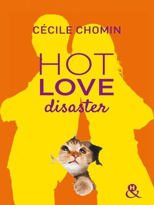 cover image of Hot Love Disaster