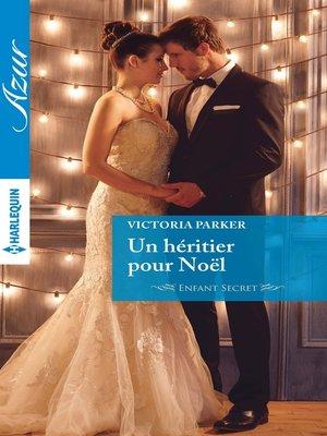 cover image of Un héritier pour Noël