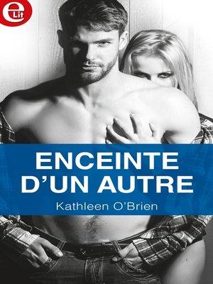 cover image of Enceinte d'un autre