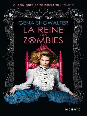 cover image of La reine des zombies