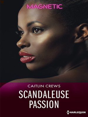 cover image of Scandaleuse passion