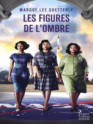 cover image of Les figures de l'ombre