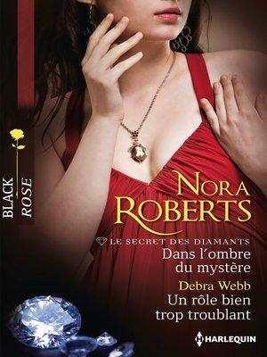 cover image of Dans l'ombre du mystère--Un rôle bien trop troublant