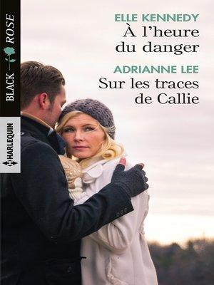 cover image of À l'heure du danger--Sur les traces de Callie