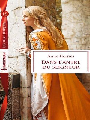 cover image of Dans l'antre du seigneur