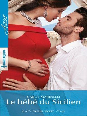 cover image of Le bébé du Sicilien