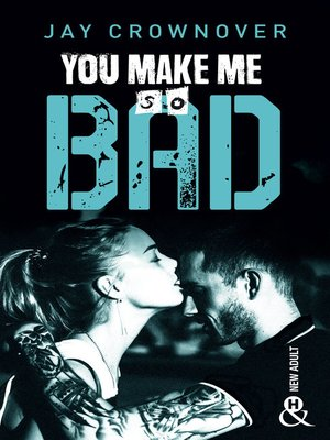 cover image of You make me so bad