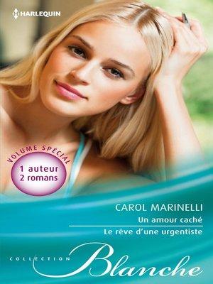 cover image of Un amour caché--Le rêve d'une urgentiste