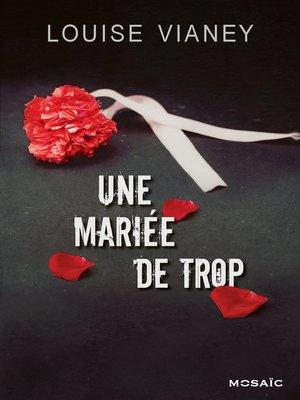 cover image of Une mariée de trop