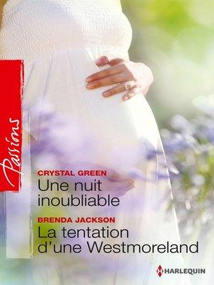 cover image of Une nuit inoubliable--La tentation d'une Westmoreland
