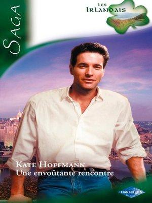 cover image of Une envoûtante rencontre