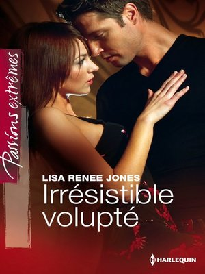 cover image of Irrésistible volupté