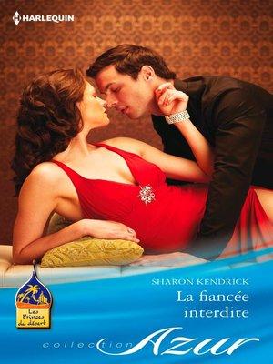 cover image of La fiancée interdite