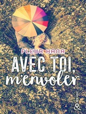 cover image of Avec toi, m'envoler