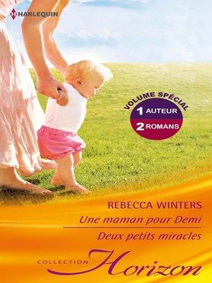 cover image of Une maman pour Demi--Deux petits miracles