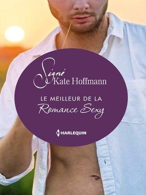 cover image of Le meilleur de la Romance Sexy