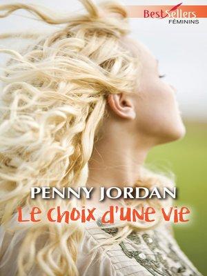 cover image of Le choix d'une vie