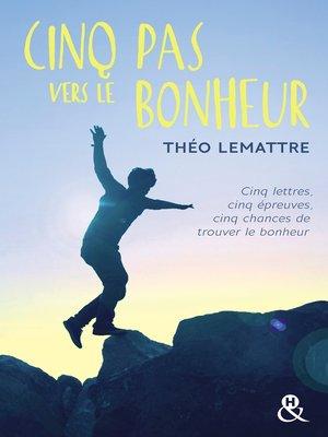 cover image of Cinq pas vers le bonheur