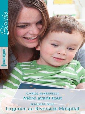 cover image of Mère avant tout--Urgence au Riverside Hospital