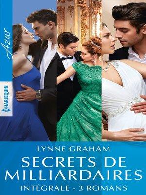 cover image of Secrets de milliardaires--Intégrale 3 romans