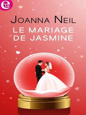 cover image of Le mariage de Jasmine