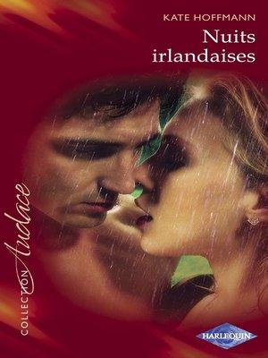 cover image of Nuits irlandaises (Harlequin Audace)