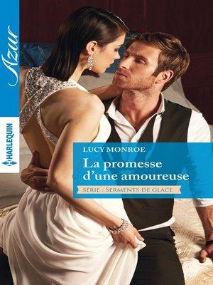 cover image of La promesse d'une amoureuse