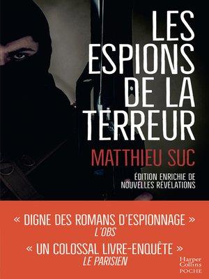 cover image of Les espions de la terreur