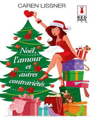 cover image of Noël, l'amour et autres contrariétés