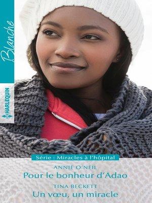 cover image of Pour le bonheur d'Adao--Un voeu, un miracle