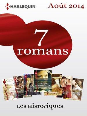 cover image of 7 romans Les Historiques (n°635 à 641--août 2014)