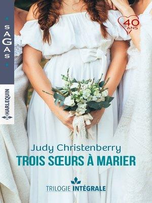 """cover image of Intégrale """"Trois soeurs à marier"""""""