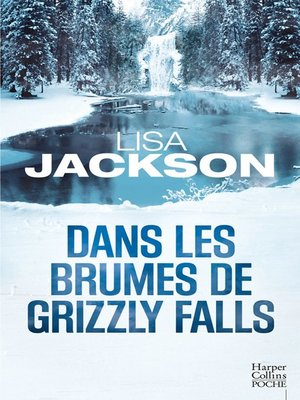 cover image of Dans les brumes de Grizzly Falls