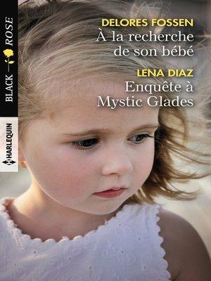 cover image of A la recherche de son bébé--Enquête à Mystic Glades