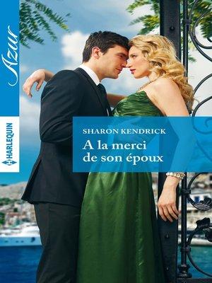 cover image of A la merci de son époux