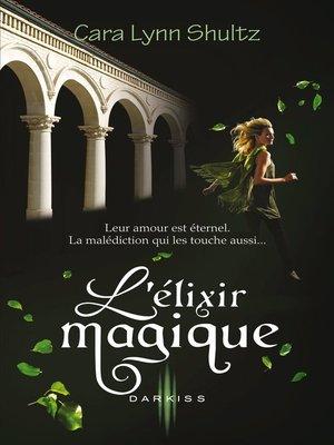 cover image of L'élixir magique