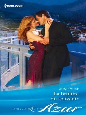 cover image of La brûlure du souvenir
